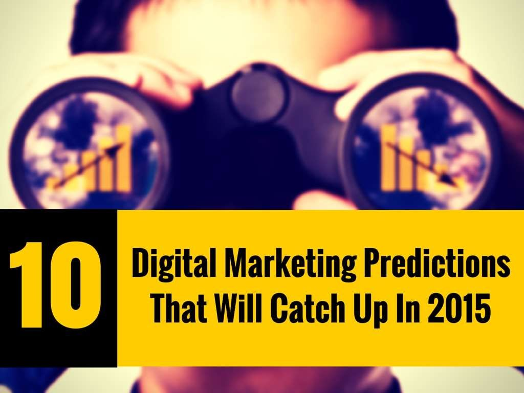 10 Digital Marketing Prediction For By Mmf Infotech