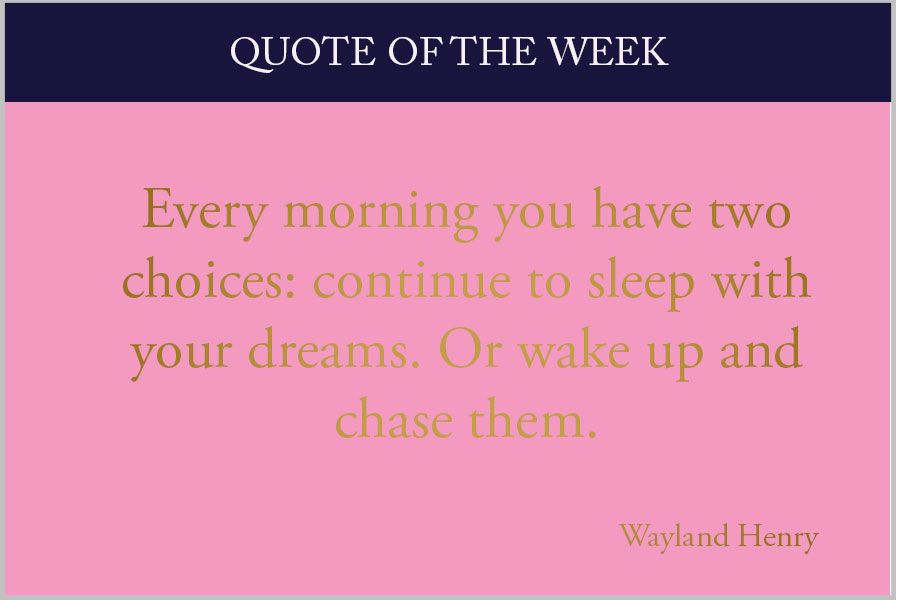 Quote Of The Week Quote Of The Week Dreams Httpkarolinabarnes.co.ukblogquoteweek .