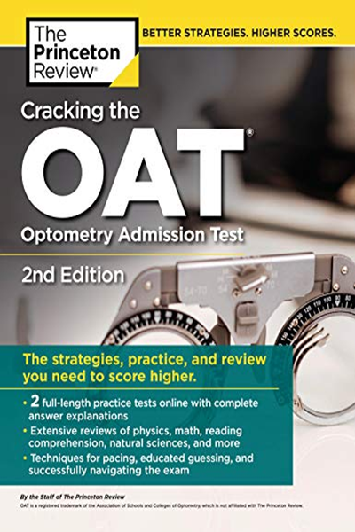 Cracking the OAT (Optometry Admission Test), 2nd Edition: 2 Practice