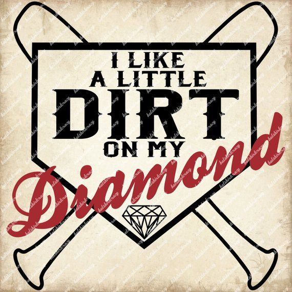 Baseball SVG, I like a Little Dirt on my Diamond SVG, Baseball T-shirt Design, Baseball Mom Tee Design, Softball SVG, Dirt on my Diamonds #teedesign