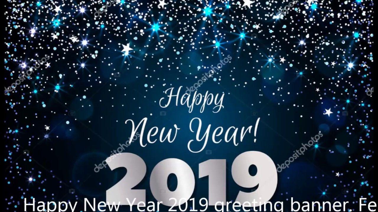 Happy New Year 2019 Happy New Year Images Happy New Year Wishes Happy New Year 2019
