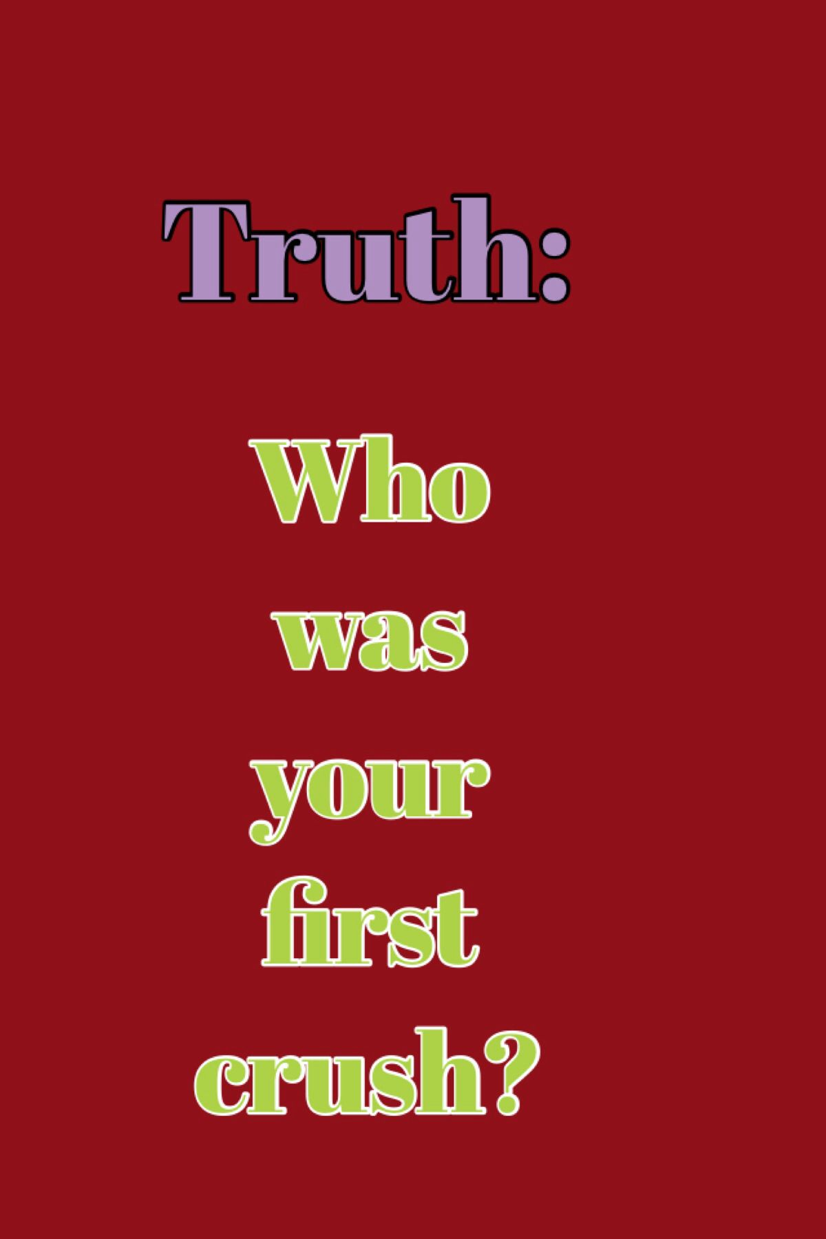 Truth for truth or dare game | Truths and dares | Truth or ...