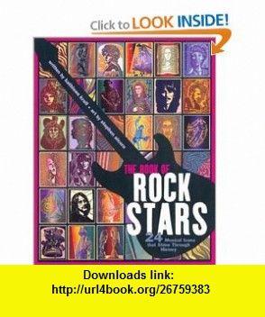 The Book of Rock Stars 24 Musical Icons That Shine Through History (9780786819508) Kathleen Krull, Stephen Alcorn, Alessandra Balzer, Stephen Alcom , ISBN-10: 0786819502  , ISBN-13: 978-0786819508 ,  , tutorials , pdf , ebook , torrent , downloads , rapidshare , filesonic , hotfile , megaupload , fileserve