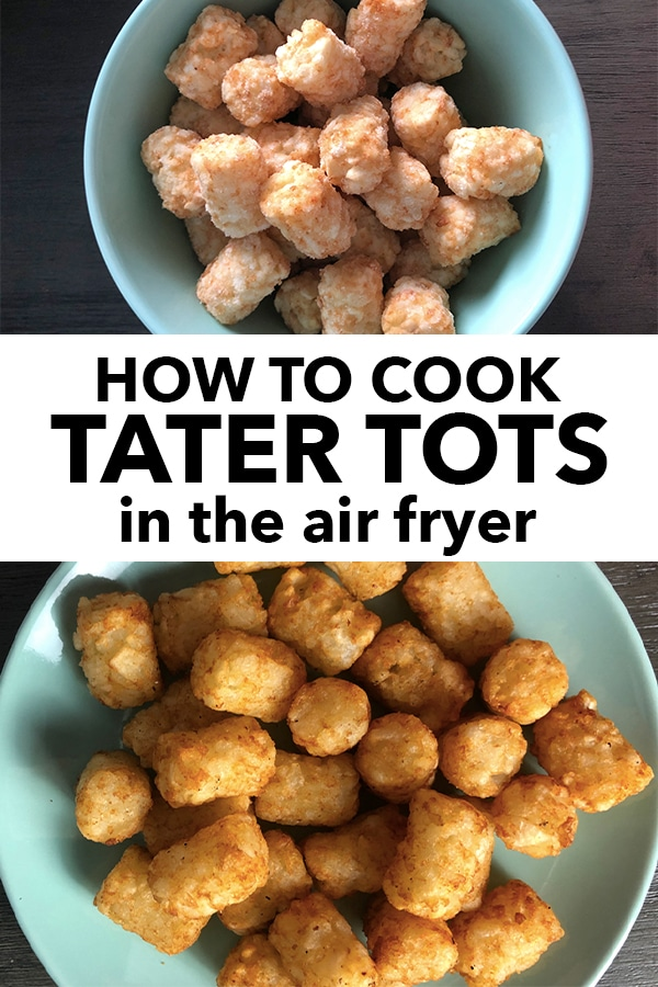 Air Fryer Tater Tots Recipe in 2020 (With images