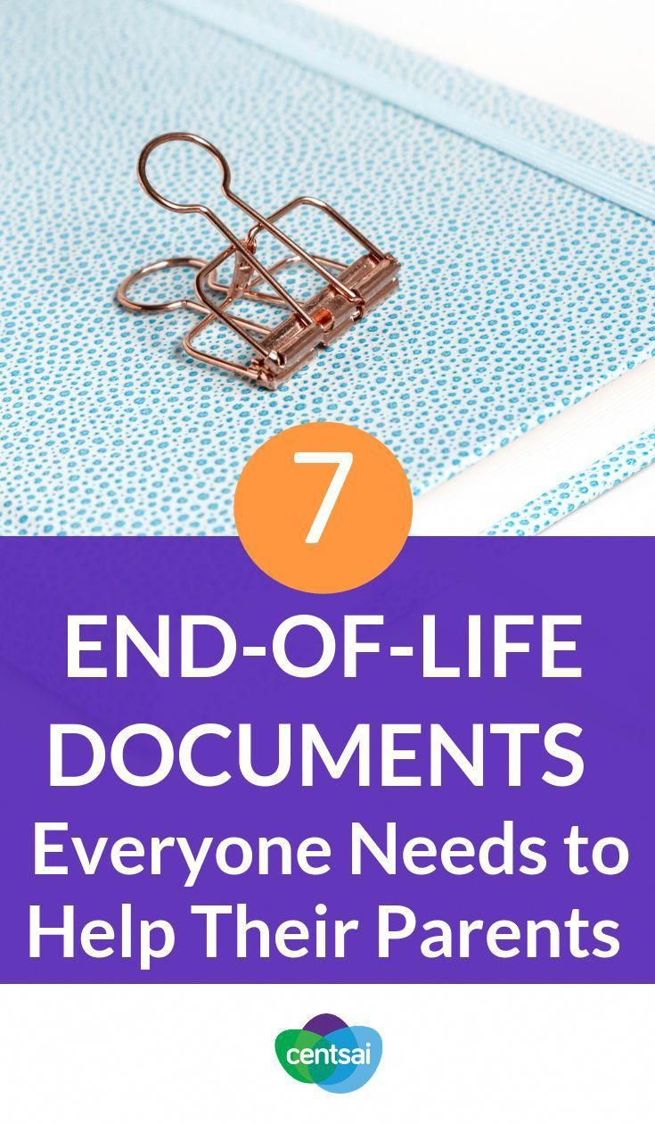 7 EndofLife Documents to Help You Take Care of Your