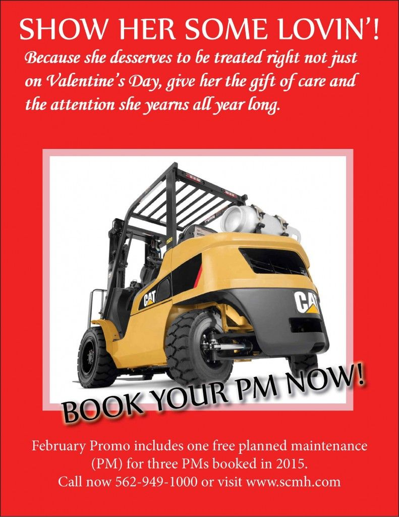 Because she deserves to be treated right  not just on Valentine's Day, give her the gift of care and the attention  she yearns all year long.  February Promo includes one free planned maintenance (PM) for three PMs booked in 2015. Promo code PMVDAY.  Applicable to new customers only. Existing contracts not eligible. Call for details. http://www.scmh.com/videos-specials/specials/