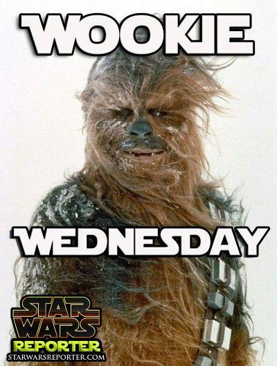 Wookie Wednesday Star Wars Star Wars Memes Star Wars Stars