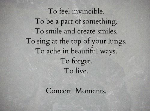 Concert Moments Music 3 In 2019 Music Music Quotes Concert