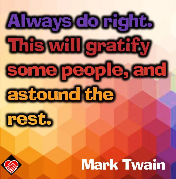 Do Right Potent Quotables Quotations Quotes Sayings