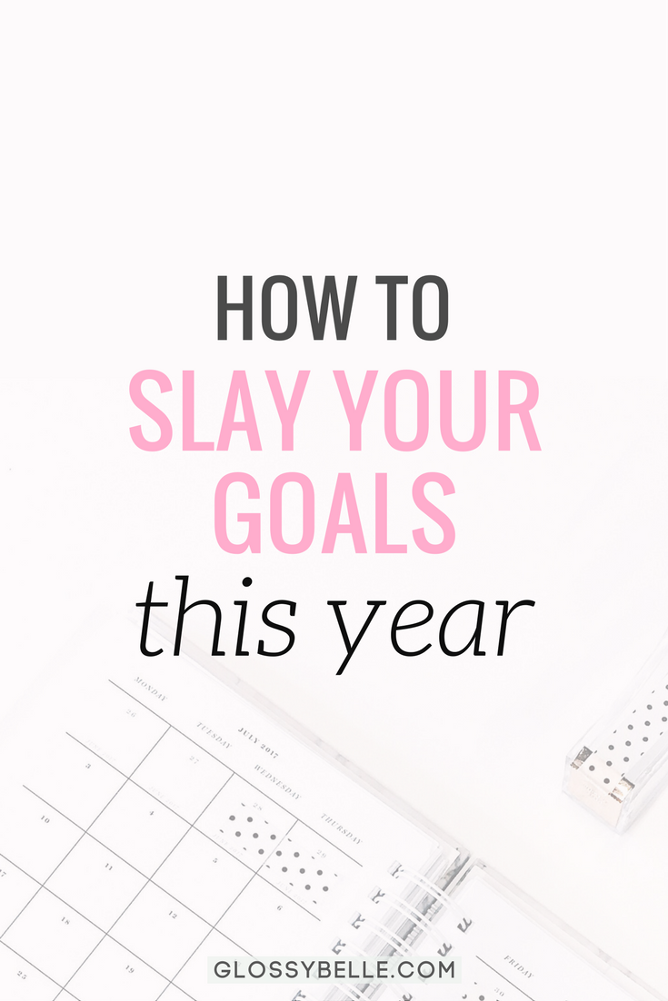 How To Slay Your Goals This Year & Get Sh*t Done | Fresh start, Girl ...