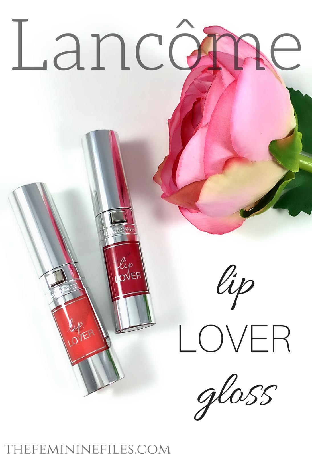 Makeup Splurge! Lancôme Lip Lover Glosses Lips,