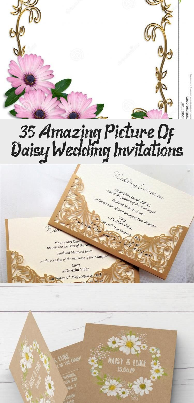 35 Amazing Picture Of Daisy Wedding Invitations Daisy Wedding Invitations Pretty Wedding Invitations Daisy Wedding