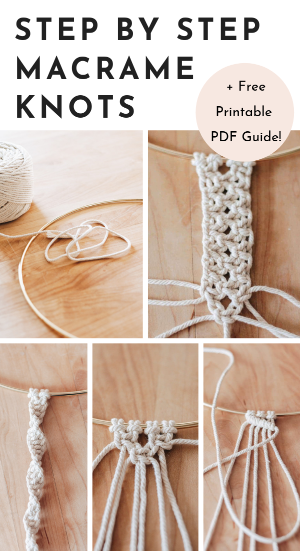 Finally Learn Macrame!  With this step by step guide to Basic Macrame Knots - you'll be on your way in no time.  Includes a free printable pdf for future reference.   Save this pin and click through to pick up your hobby! #DIY #diyhomedecor #macrame #macrameknots #crafts #tutorial #macrame knots step by step Basic Macrame Knots - Step by Step Guide! + Free PDF