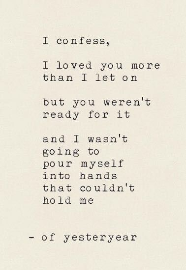 I Confess Love Quotes Inspirational Quotes Me Quotes