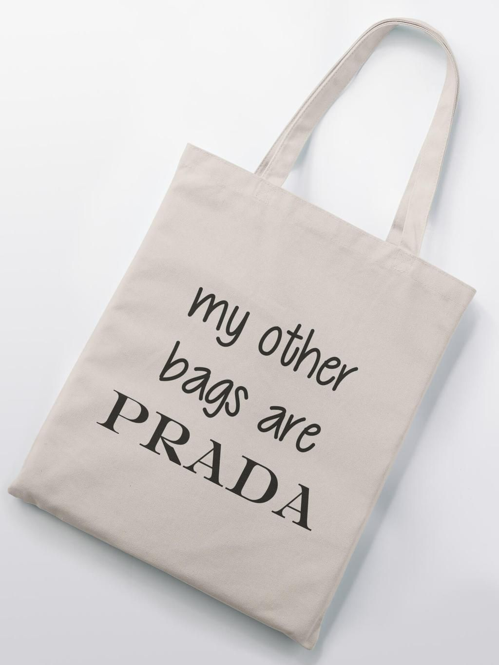 24fcc9a8e18 Sac tote bag rigolo : my other bags are PRADA | Tote bags | Tote bag ...