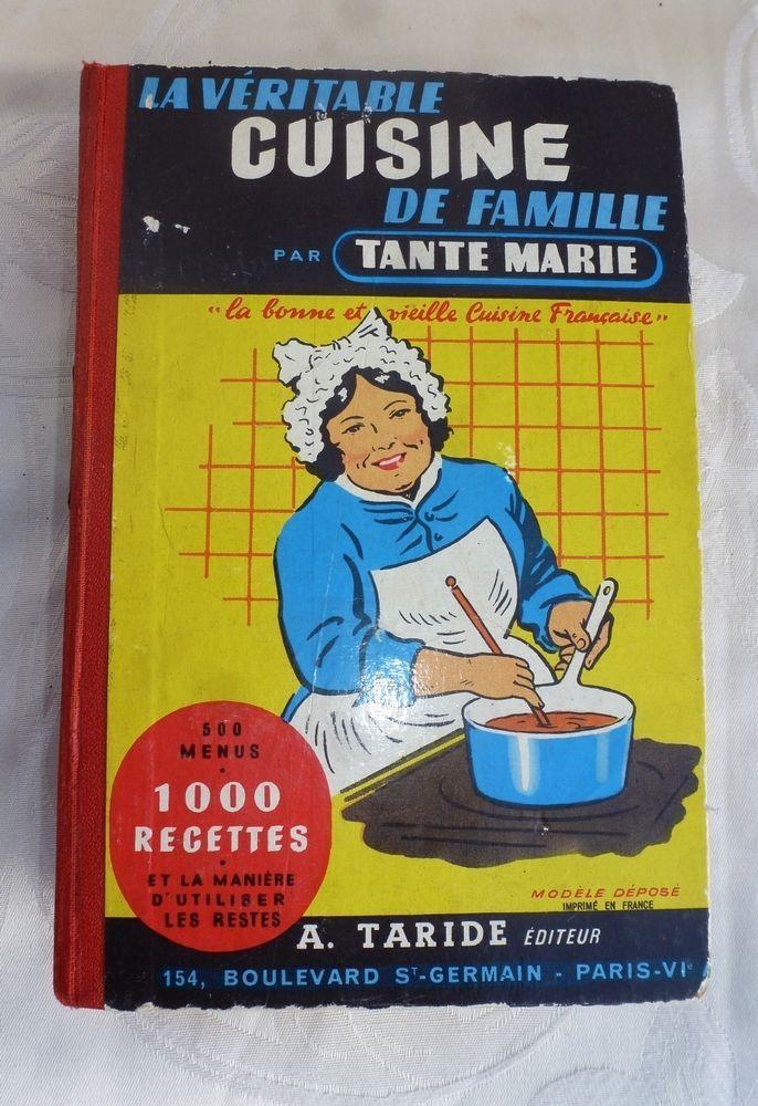 Ancien Livre de Cuisine - La Véritable Cuisine de Famille par Tante Marie FOR SALE • EUR 17,00 • See Photos! Money Back Guarantee. @L'ARMOIRE NORMANDE, BIENVENUE,Ref / 161022ANCIEN LIVRE DE CUISINE / MILIEU XX eme LA VERITABLE CUISINE DE FAMILLE PAR TANTE MARIE.ANNEE DE PARUTION 1955Format 18 X 12 cm - 480 Pages. 152288060063