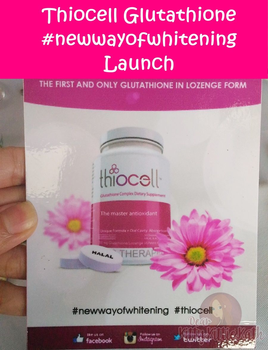 Thiocell Glutathione #NewWayOfWhitening Launch   Dear Kitty Kittie Kath- Beauty, Fashion, Lifestyle, and Mommy Blog