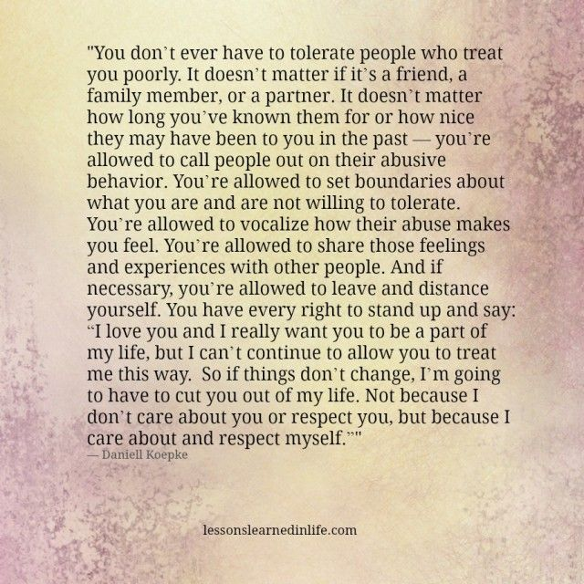 Lessons Learned in Life | You don't ever have to tolerate.