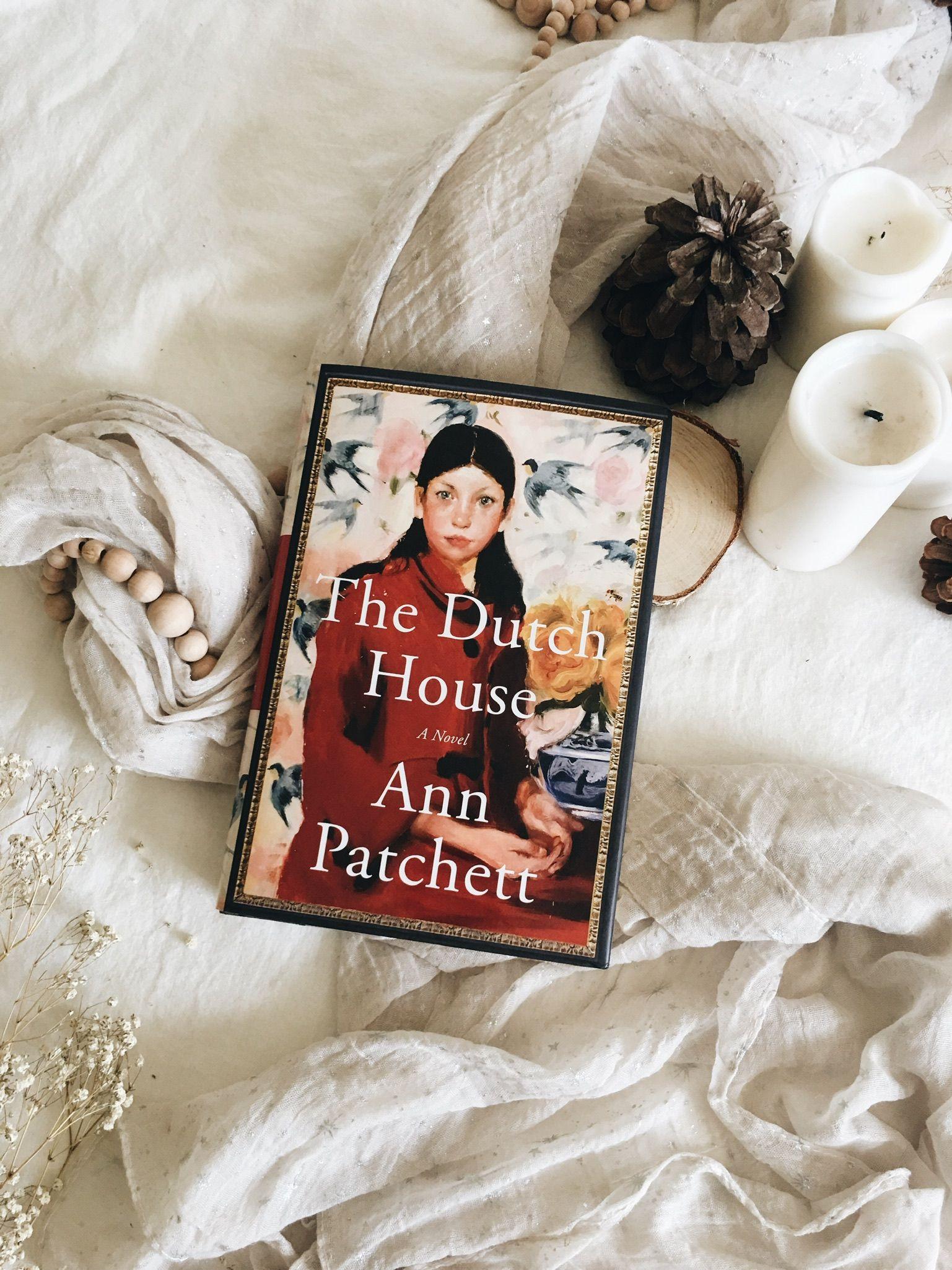 The Dutch House Ann Patchett Book Reviews Book Blog in