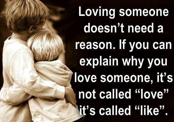 Love doesn't need a reason...