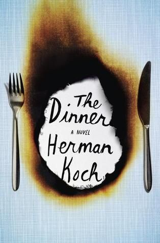 The Dinner: A Novel by Herman Koch, published by Hogarth.