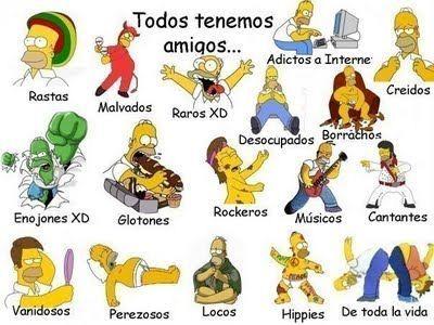 Todos Tenemos Amigos Homero Simpson Imagenes Graciosas Tipos De Amigos Memes De Libros