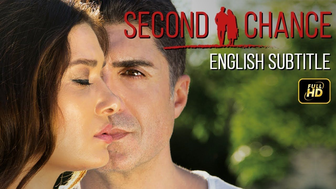 Second Chance Turkish Movie Romantic English Subtitles Youtube Subtitled Romantic Movies Movies