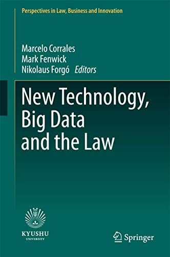 Download Pdf New Technology Big Data And The Law Perspectives In Law Business And Innovation Free Epub Mobi Ebooks 2020