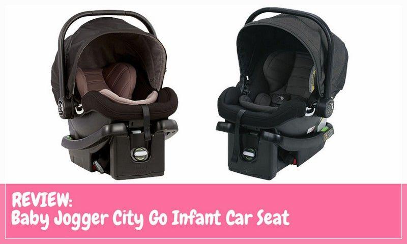 Baby Jogger City Go Infant Car Seat Reviews