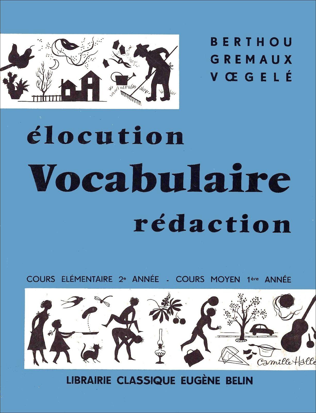 Berthou Elocution Vocabulaire Redaction Ce2 Cm1 Redaction
