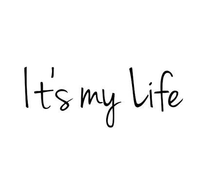 It S My Life Citacoes O Poder Das Palavras Palavras