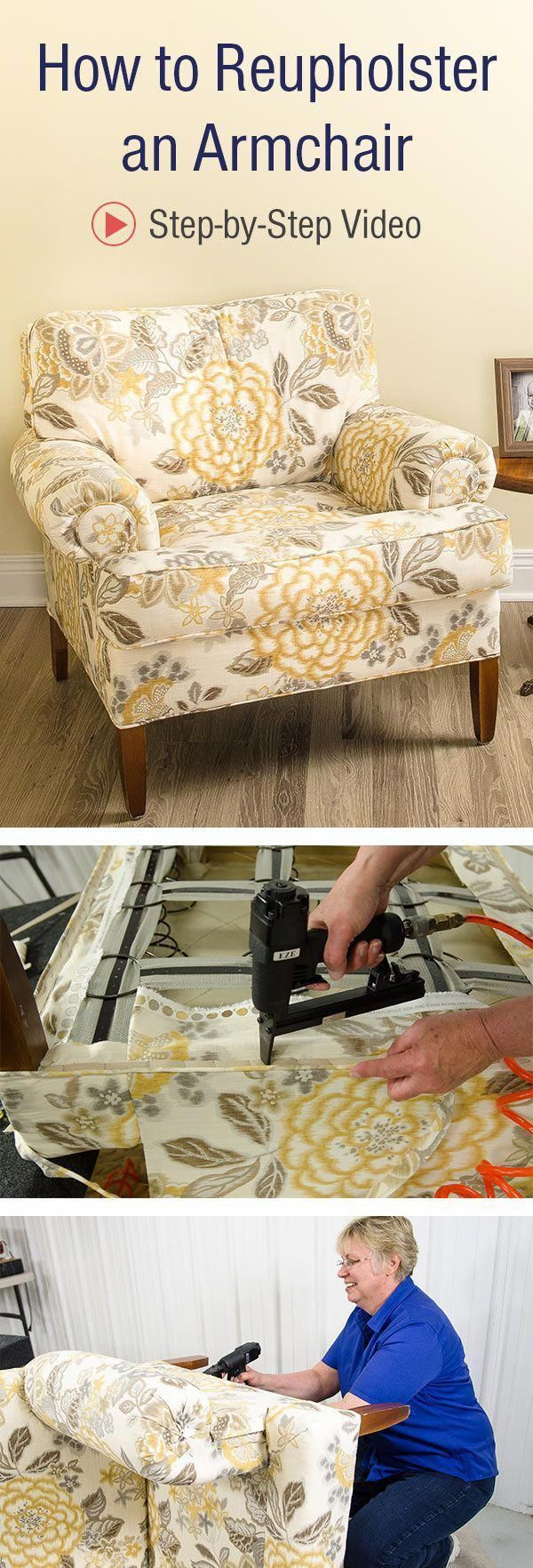 Follow Our Step By Step Video Instructions And Learn How To Reupholster An Armchair Reupholsterchair Fur Upholstery Diy Redo Furniture Reupholster Furniture