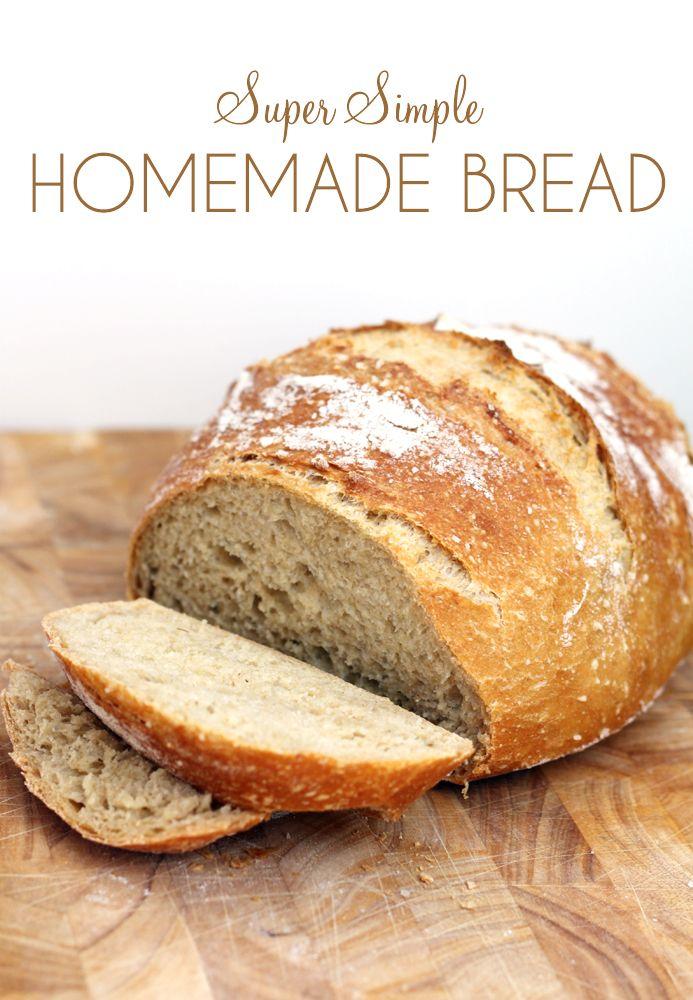 Super Simple Homemade Bread In 2020 Easy Bread Food
