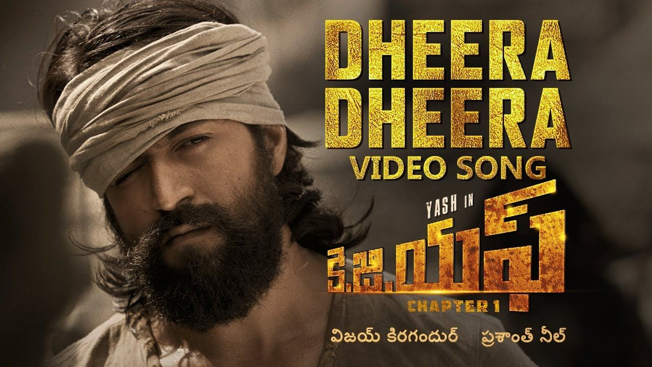 Dheera Dheera Full Video Song Kgf Telugu Movie Yash Prashanth Neel Songs Telugu Movies Song Lyrics