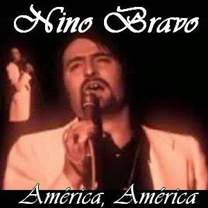 Nino Bravo América América Cantantes Españoles Musica Romantica En Español Canciones