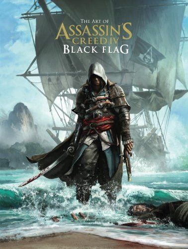 Art Of Assassin S Creed Iv Black Flag Assassins Creed Art Assassin S Creed Black Assassins Creed Black Flag