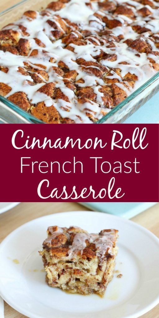 Easy Cinnamon Roll French Toast Casserole - All Things Mamma