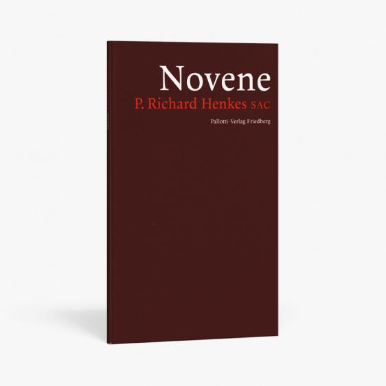 Novene - zu P. Richard Henkes SAC | Pallotti Verlag : Shop