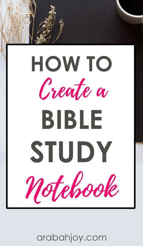 How to Create Your Own Bible Study Notebook #bible
