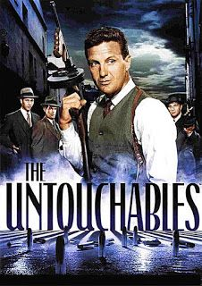 The Ferocious Patriot Expose: THE UNTOUCHABLES --TV SERIES-STARRING ROBERT STACK...