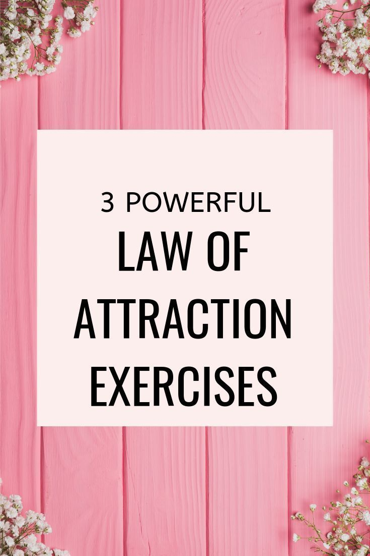 3 Law Of Attraction Exercises To Help You Become A Master At Manifesting   Manifestation Tips