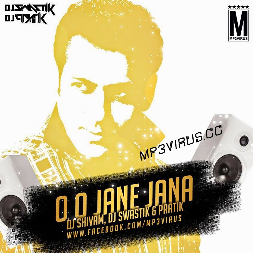 O O Jaane Jaana Dj Shivam Dj Swastik Pratik Remix Mp3virus