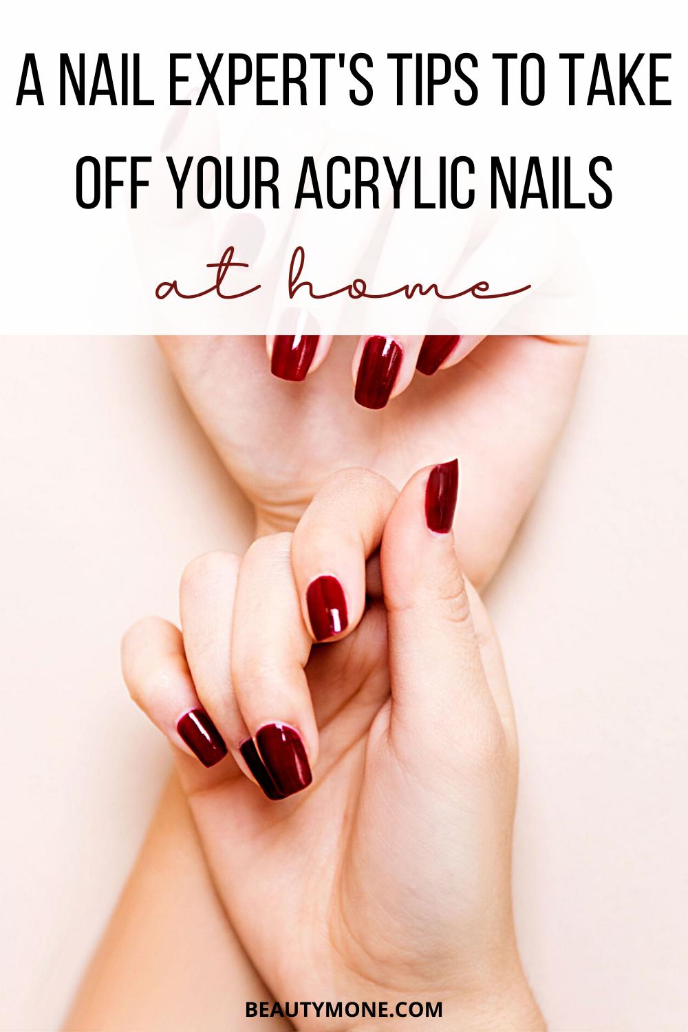 How To Take Off Acrylic Nails At Home Beautymone In 2020