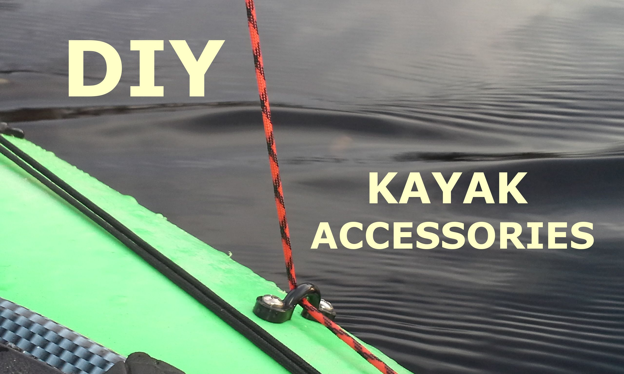 Diy Kayak Accessories At Kayaking Ct With Lou Kayak Accessories Kayak Fishing Tips Kayak Fishing Setup