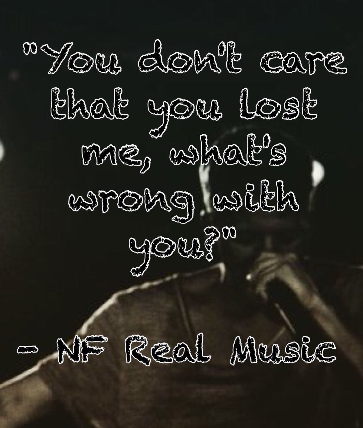 Nf I Just Wanna Know Words Worth While Nf Real Music Lyrics