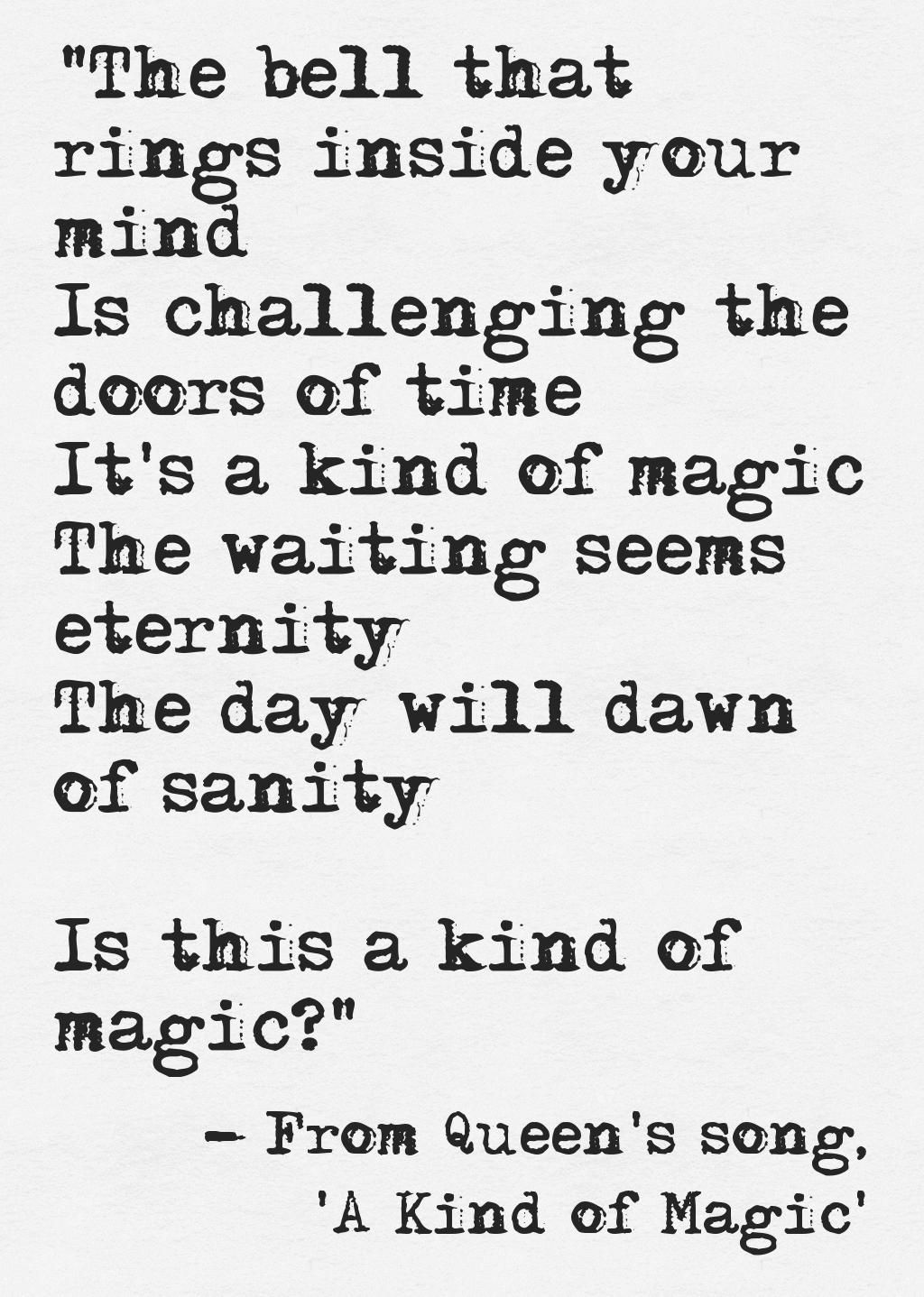 Get More From Pinterest Queen Lyrics A Kind Of Magic Meaningful Lyrics