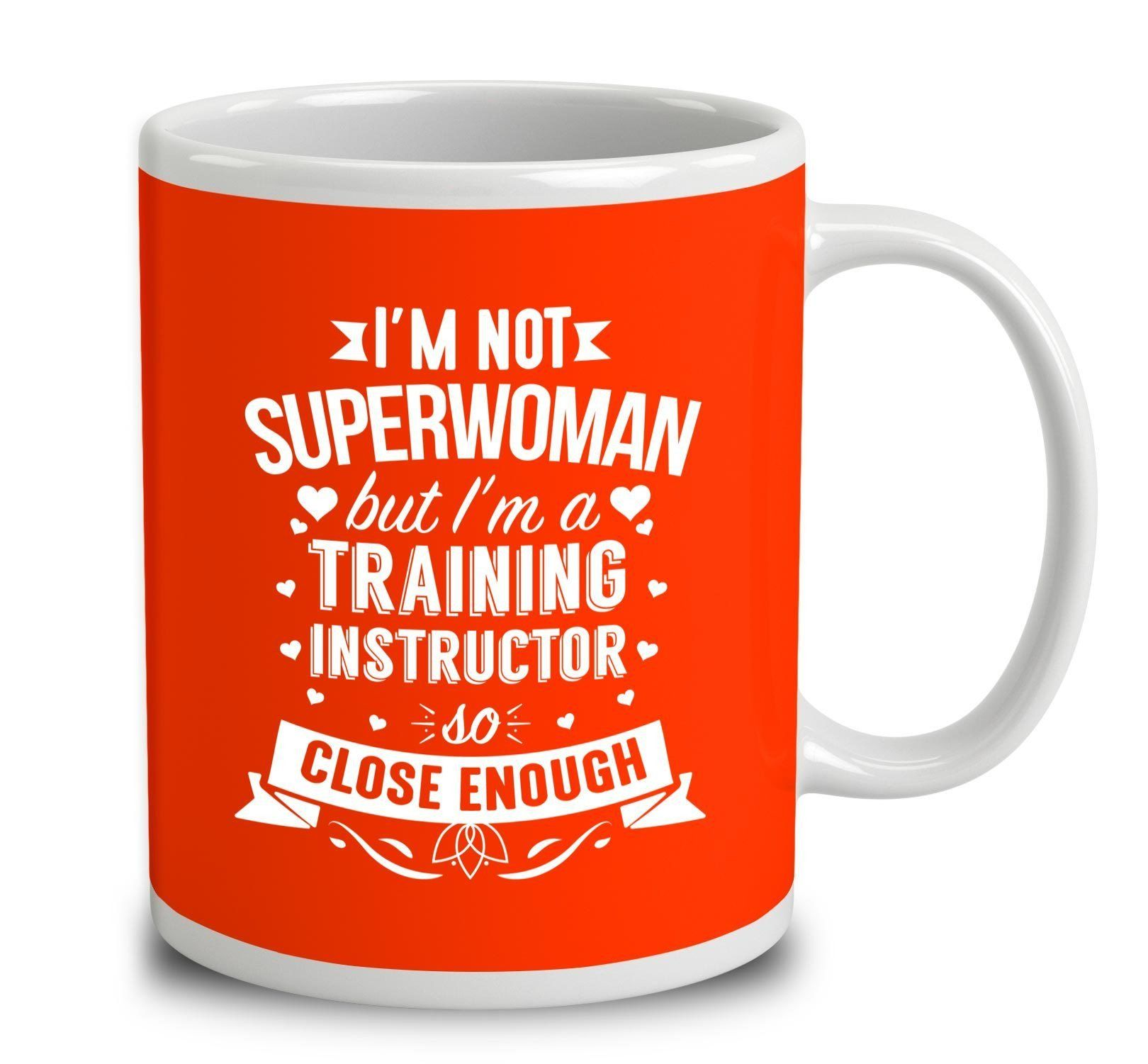 I'm Not Superwoman But I'm A Training Instructor