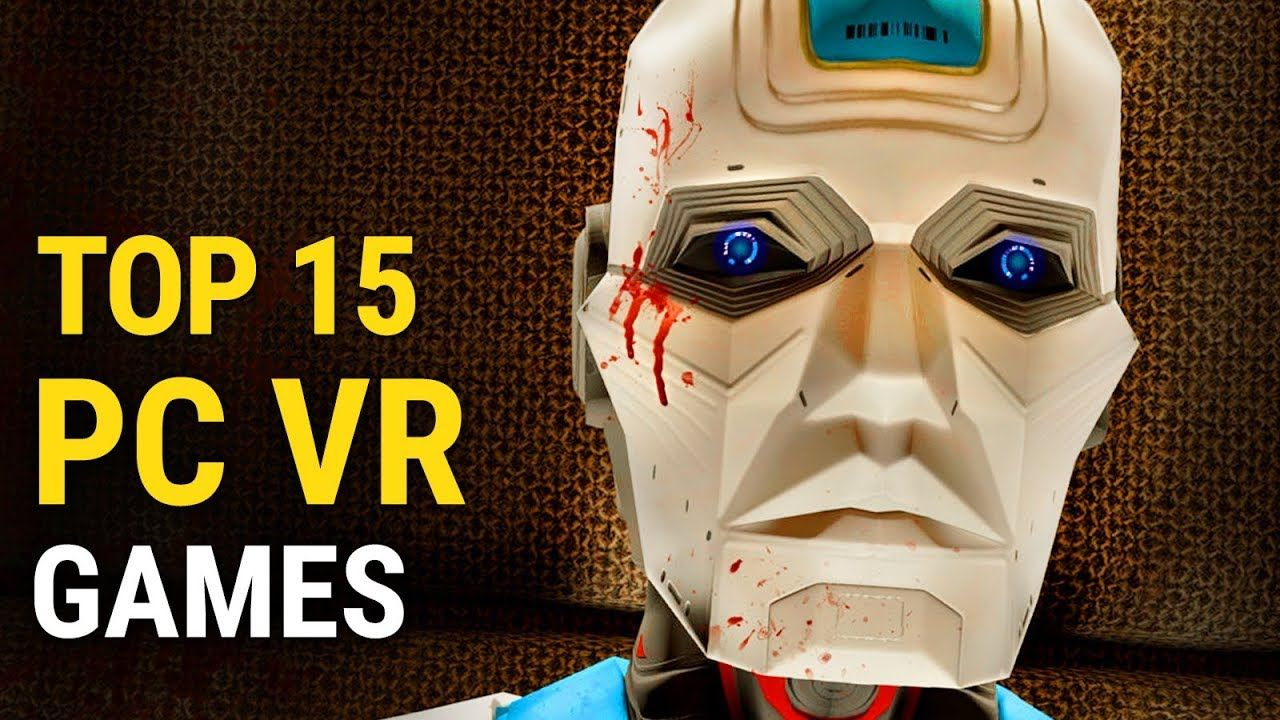 Top 15 VR PC Games of All Time whatoplay in 2020