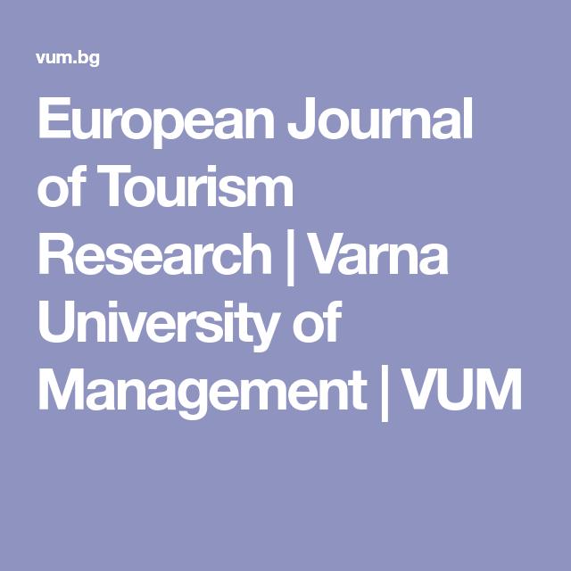 European Journal of Tourism Research | Varna University of Management | VUM | Tourism ...
