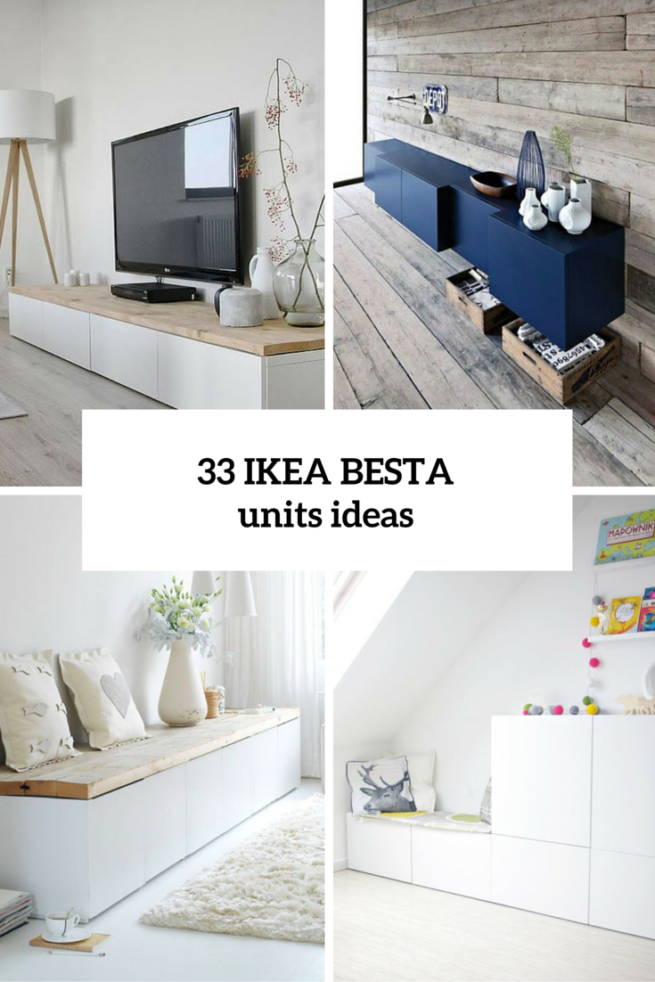 Schon 33 Ways To Use IKEA Besta Units In Home Décor